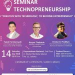 Pamflet Seminar Technopreneurship Creative With Technology To Become An Entrepreneur