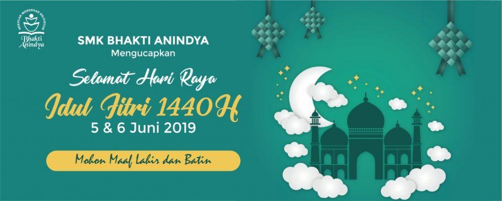 Banner SMK Bhakti Anindya - Selamat Hari Raya Idul Fitri.jpg