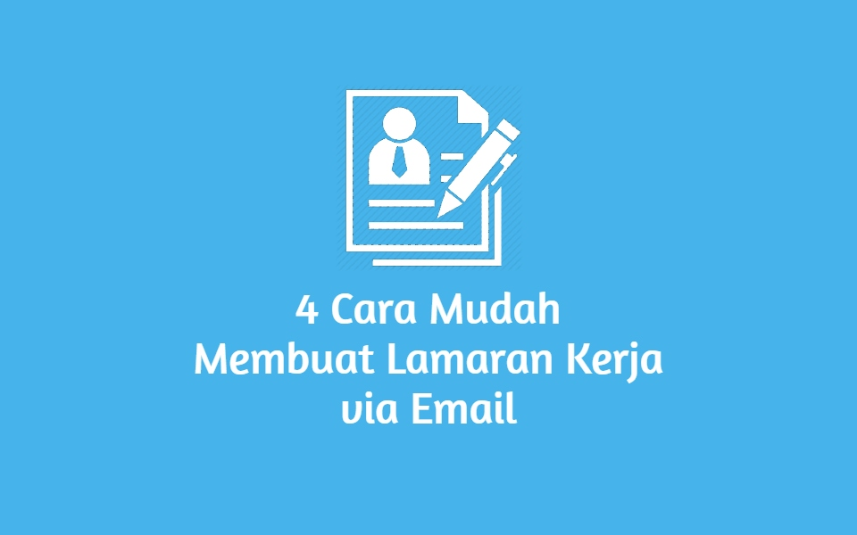 Cara Membuat Lamaran Kerja Via Email featured