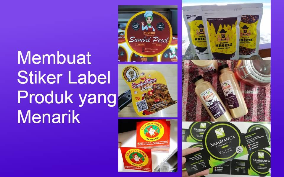 Membuat stiker label kemasan produk makanan minuman